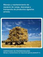 UF2020 - Manejo y mantenimiento de equipos de carga, descarga y transporte de productos agrarios