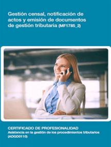 MF1785_2 - Gestión censal, notificación de actos