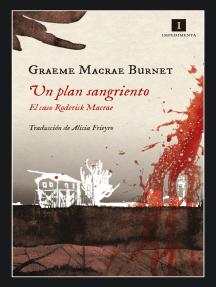 Un plan sangriento: El caso Roderick Macrae