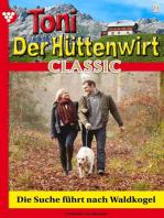 Toni der Hüttenwirt Classic 9 – Heimatroman