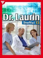 Dr. Laurin Staffel 13 – Arztroman