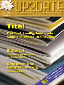 UP2DATE: Das Brevier zur Gestaltung von Zeitschriften.