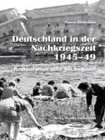 Deutschland in der Nachkriegszeit 1945-1949