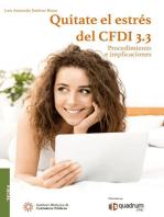 Quítate el estrés del CFDI 3.3. 2a edición