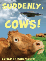 Suddenly, Cows!
