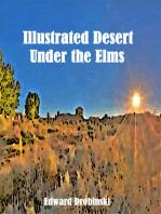 Illustrated Desert Under the Elms