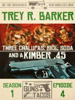 Three Chalupas, Rice, Soda...and a Kimber .45