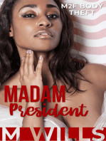 Madam President (M2F Body Theft)