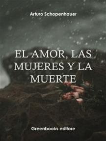 EL amor, las mujeres y la muerte