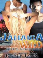 Jamaica Wild