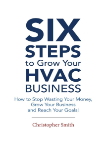 6 Steps To Grow Your HVAC Business: How to Stop Wasting Your Money, Grow Your Business and Reach Your Goals!