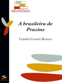 A brasileira de Prazins (Anotado)