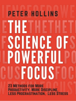 The Science of Powerful Focus