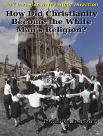 How Did Christianity Become the White Man's Religion?
