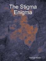 The Stigma Enigma