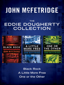 The Eddie Dougherty Collection: Black Rock, A Little More Free, and One or the Other