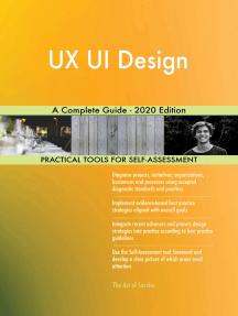 UX UI Design A Complete Guide - 2020 Edition