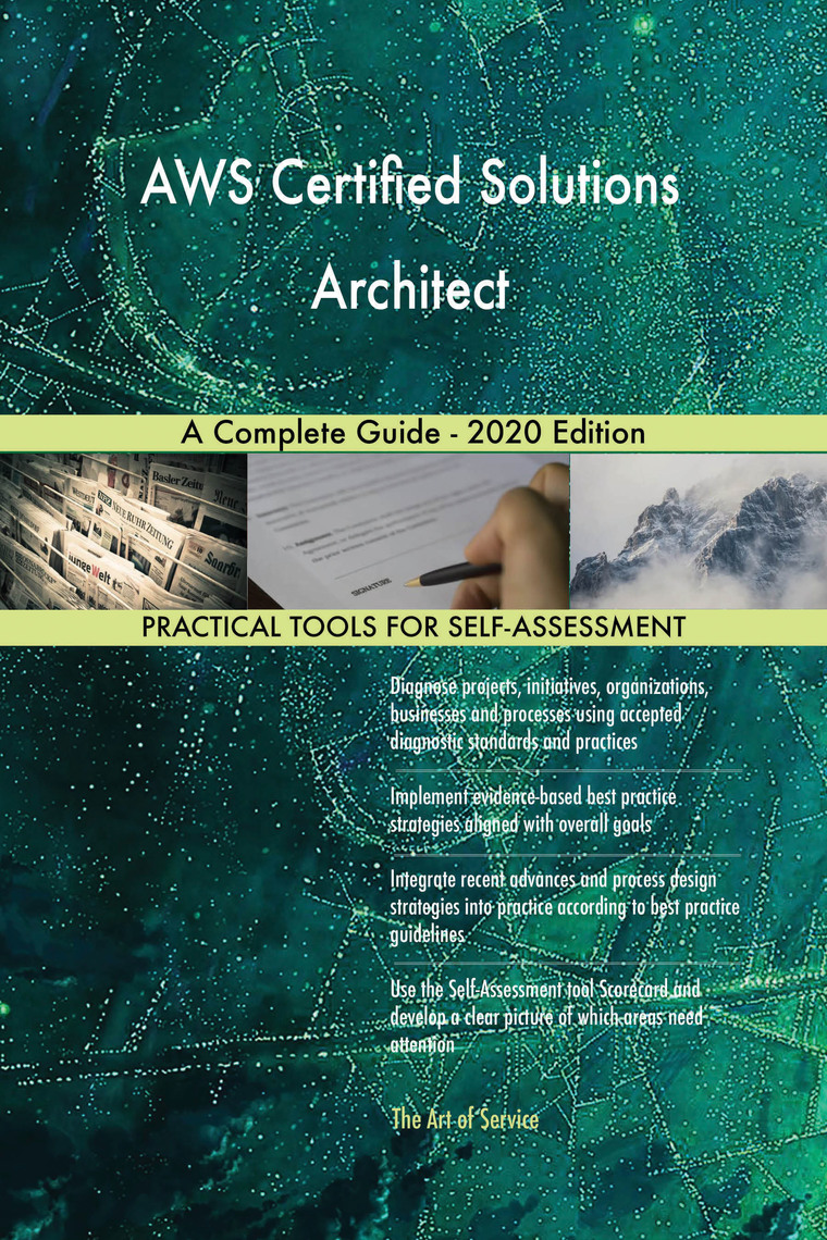 Best Self Help Books 2020.Aws Certified Solutions Architect A Complete Guide 2020 Edition By Gerardus Blokdyk Book Read Online