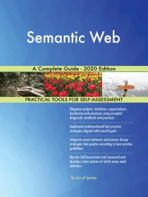 Semantic Web A Complete Guide - 2020 Edition