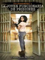 La Joven funcionaria de prisiones