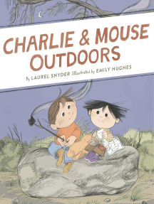 Charlie & Mouse Outdoors: Book 4