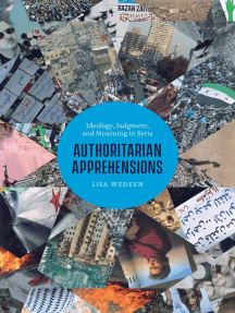 Authoritarian Apprehensions: Ideology, Judgment, and Mourning in Syria