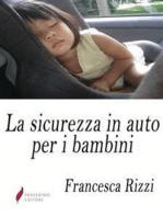 La sicurezza in auto per i bambini