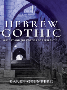 Hebrew Gothic: History and the Poetics of Persecution