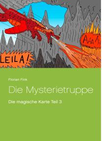 Die Mysterietruppe: Die magische Karte Teil 3
