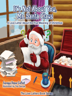 It's Not About You, Mr. Santa Claus