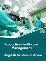 Productive Healthcare Management