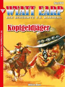 Wyatt Earp 199 – Western: Kopfgeldjäger