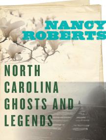 North Carolina Ghosts and Legends