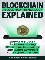 Blockchain Revolution Technology Explained: Beginner's Guide To Understanding Blockchain Technology And Smart Contracts For Cryptocurrencies