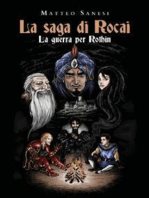La saga di Rocai - La Guerra per Rothin