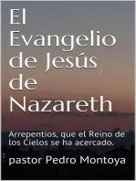 El Evangelio de Jesús de Nazareth