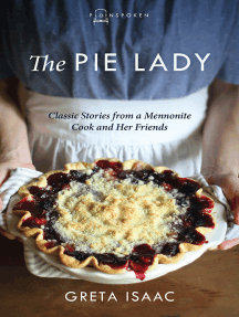 The Pie Lady: Classic Stories from a Mennonite Cook and Her Friends