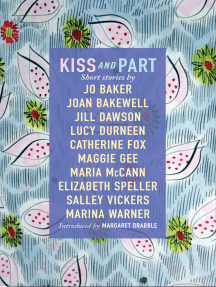 Kiss and Part: Short stories