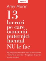 13 Lucruri Pe Care Nu Le Fac Oamenii Puternici Mental