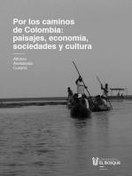 Por los caminos de Colombia: aprendiendo significados de paisajes, economía, sociedades y cultura
