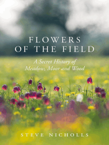 Flowers of the Field: Meadow, Moor and Woodland