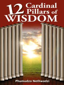 12 Cardinal Pillars of Wisdom