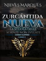 Zurcántida Nueva La Scuola delle Scienze non Svelate