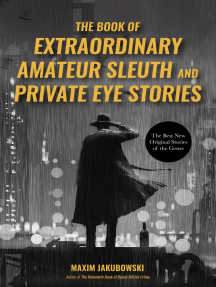 The Book of Extraordinary Amateur Sleuth and Private Eye Stories: (International Mystery Anthology)