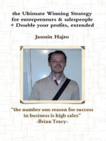 The Ultimate Winning Strategy For Entrepreneurs & Salespeople + Double Your Profits, Extended