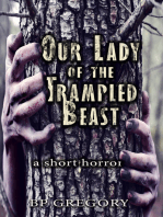 Our Lady of the Trampled Beast