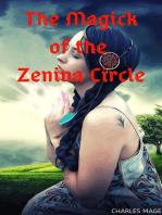 The Magick of the Zenina Circle