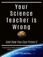 Your Science Teacher is Wrong