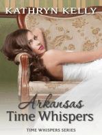 Time Whispers Arkansas