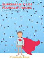 Supermán y los pluralifóbicos